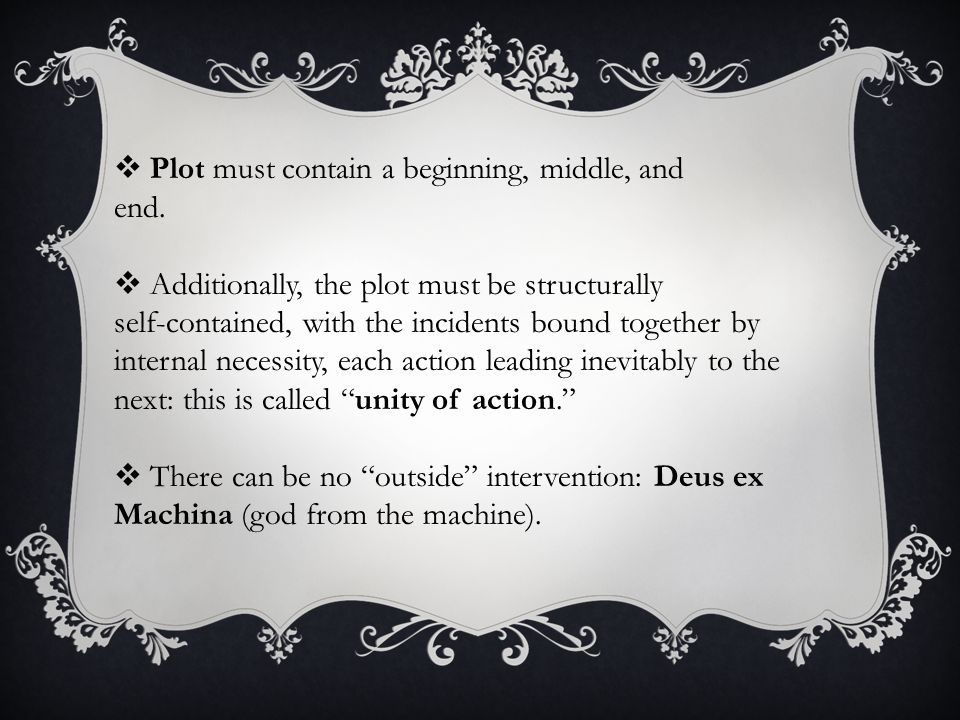 Plot must contain a beginning, middle, and