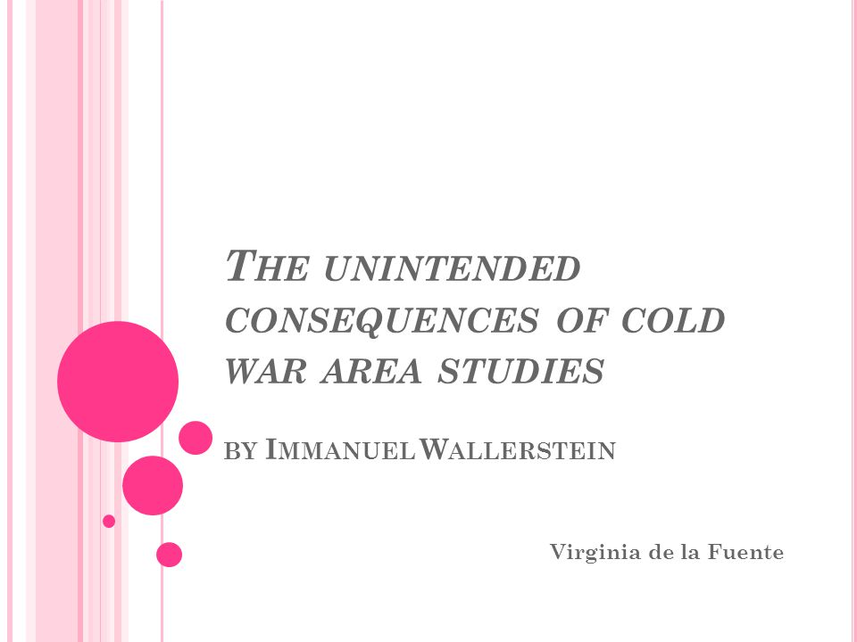 The unintended consequences of cold war area studies by Immanuel Wallerstein