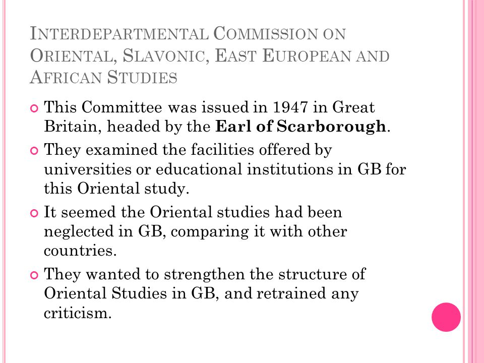 Interdepartmental Commission on Oriental, Slavonic, East European and African Studies