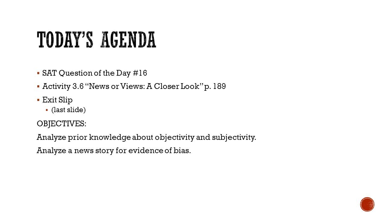 Today's Agenda SAT Question of the Day #16