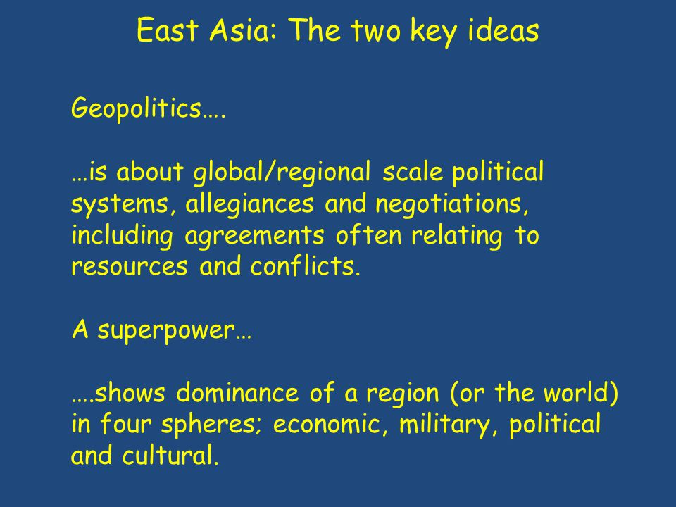 East Asia: The two key ideas