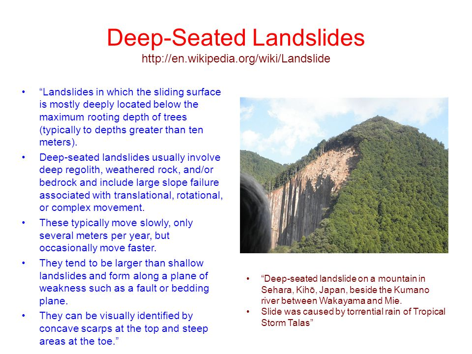Deep-Seated Landslides http://en.wikipedia.org/wiki/Landslide