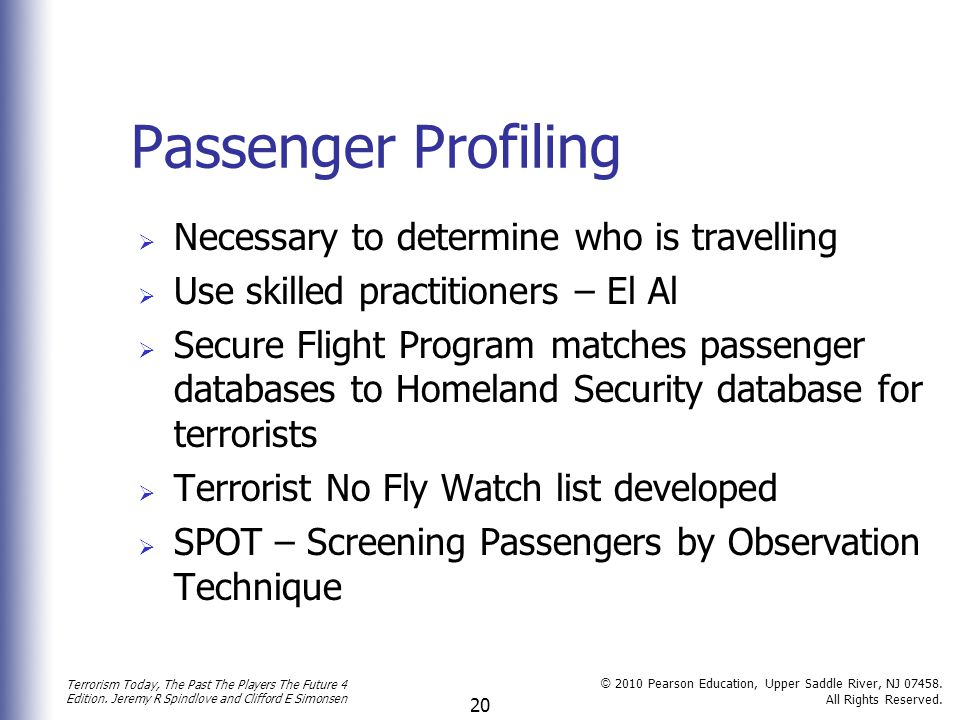Passenger Profiling Necessary to determine who is travelling