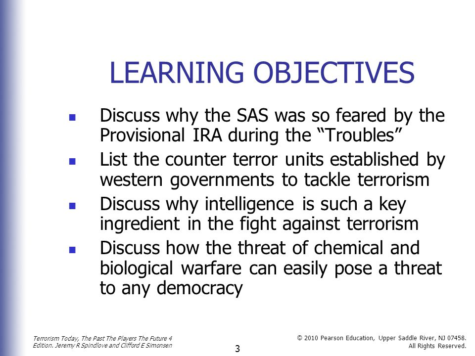 LEARNING OBJECTIVES Discuss why the SAS was so feared by the Provisional IRA during the Troubles