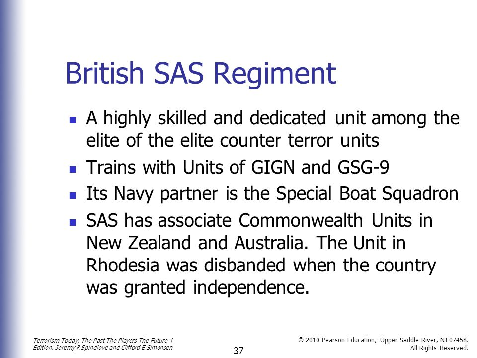 British SAS Regiment A highly skilled and dedicated unit among the elite of the elite counter terror units.