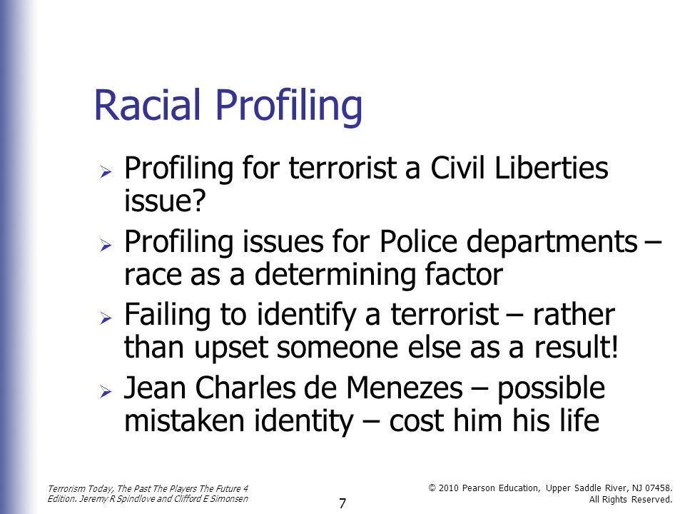 Racial Profiling Profiling for terrorist a Civil Liberties issue