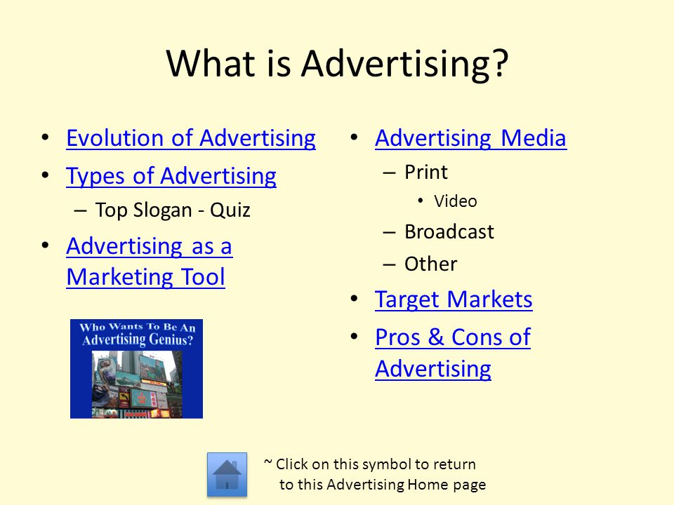 What is Advertising Evolution of Advertising Types of Advertising
