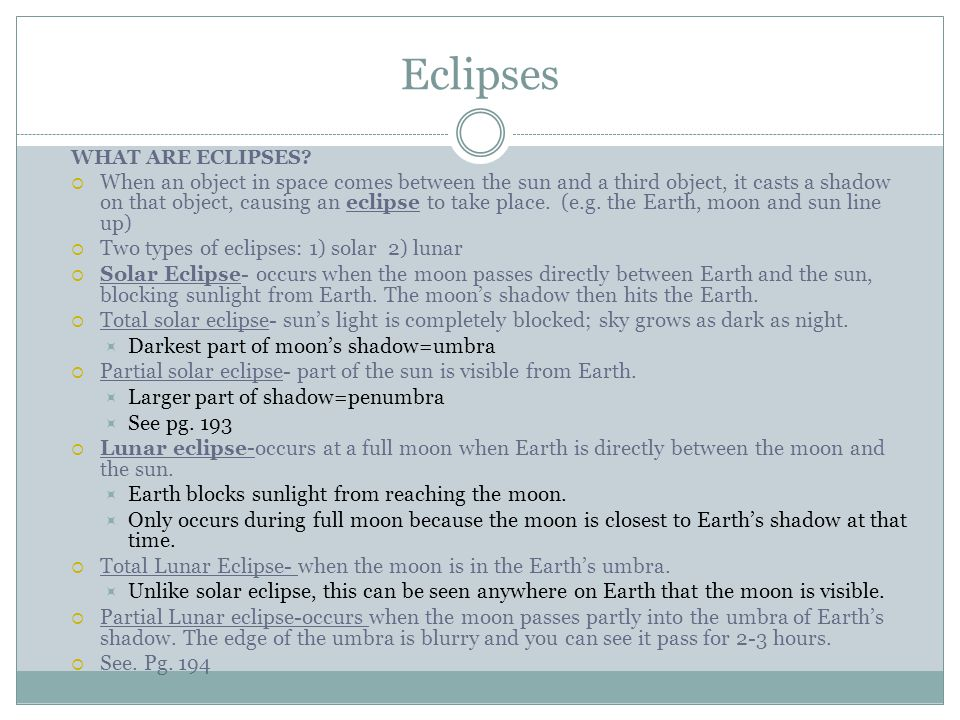 Eclipses WHAT ARE ECLIPSES
