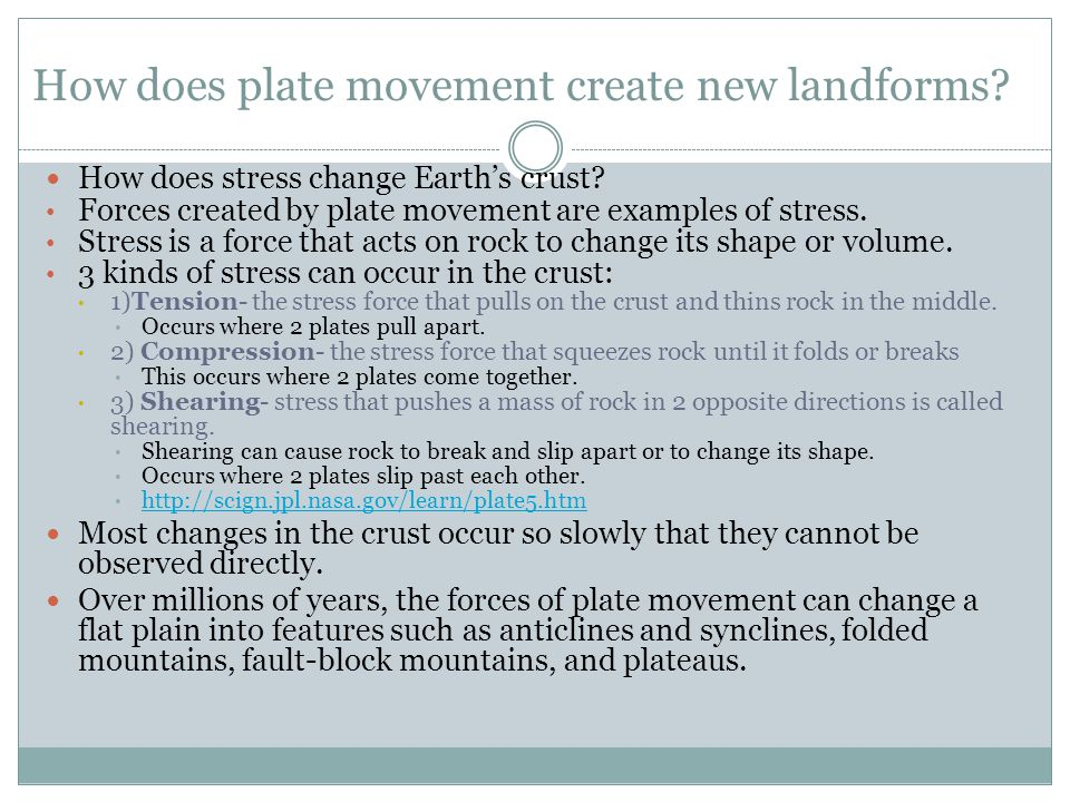 How does plate movement create new landforms