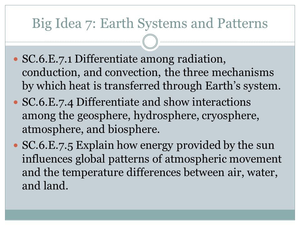 Big Idea 7: Earth Systems and Patterns