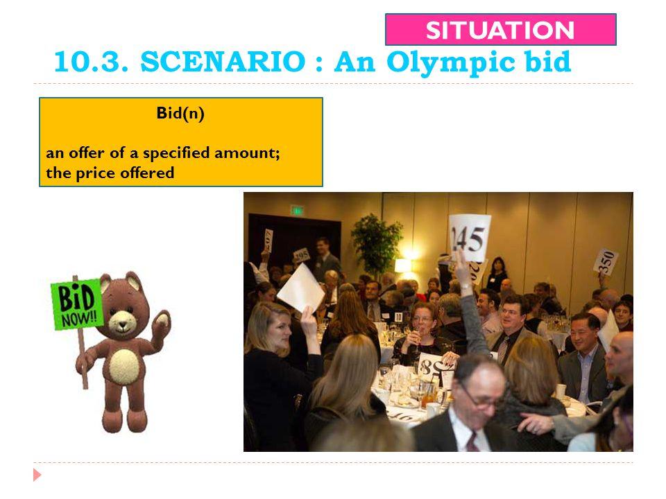 10.3. SCENARIO : An Olympic bid
