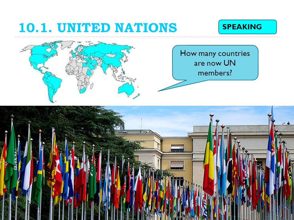 How many countries are now UN members