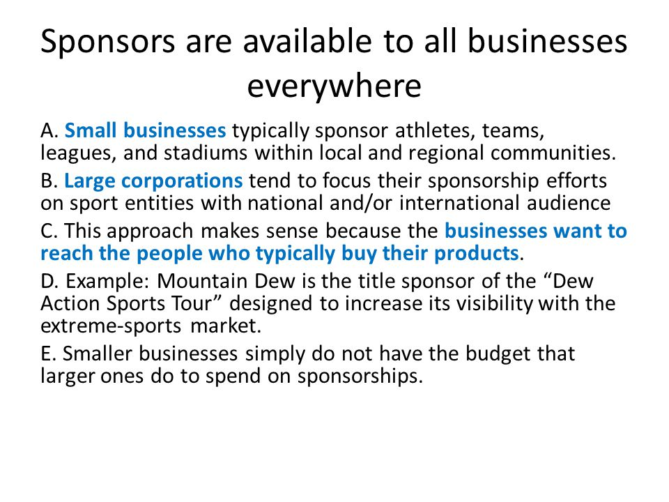 Sponsors are available to all businesses everywhere