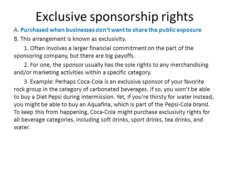 Exclusive sponsorship rights