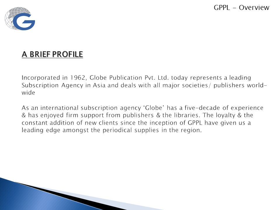 A BRIEF PROFILE GPPL - Overview