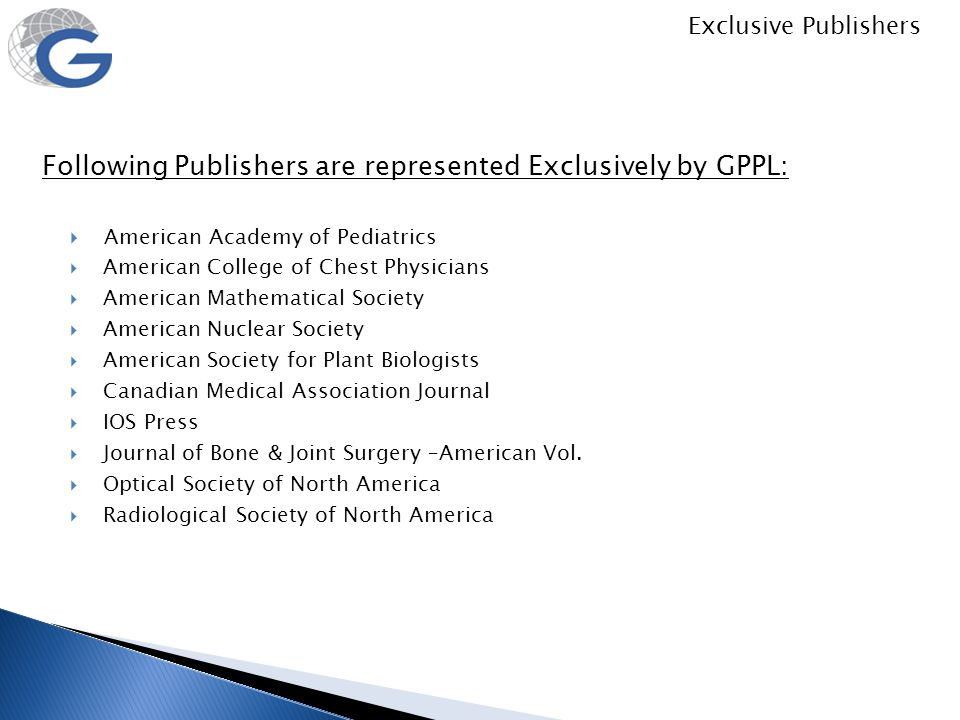 Following Publishers are represented Exclusively by GPPL: