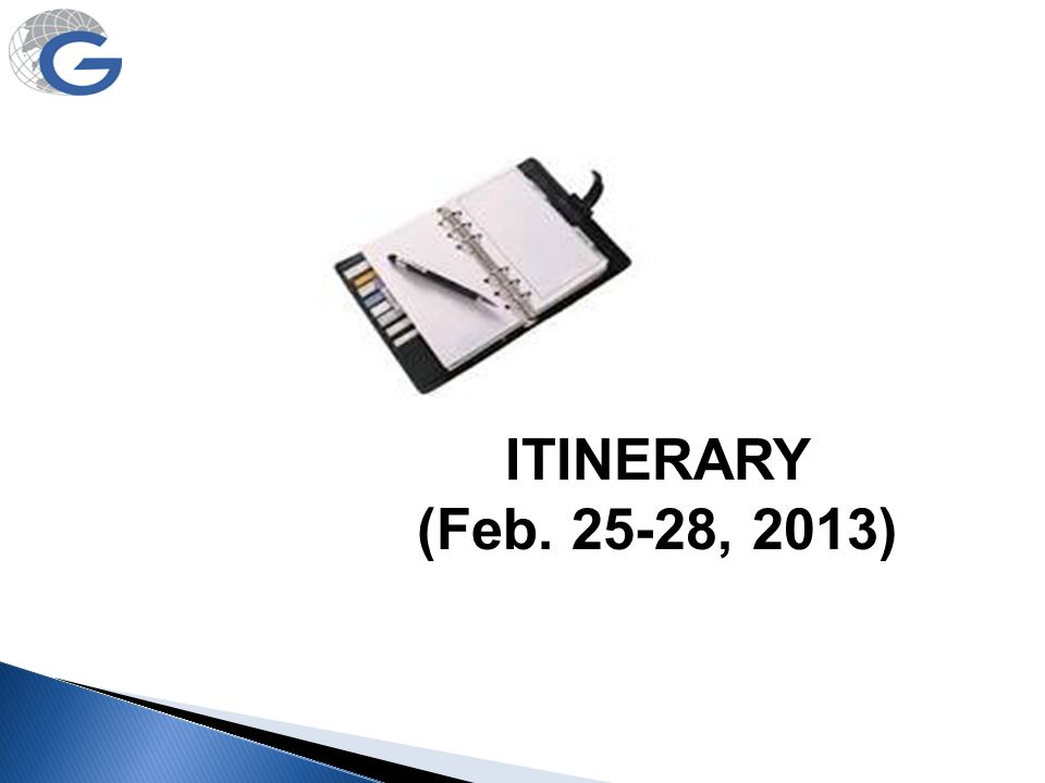 ITINERARY (Feb. 25-28, 2013)