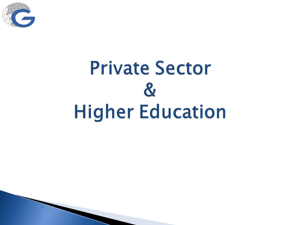 Private Sector & Higher Education