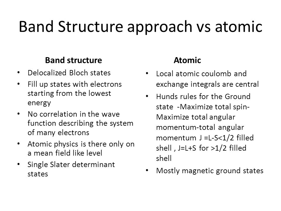 Band Structure approach vs atomic
