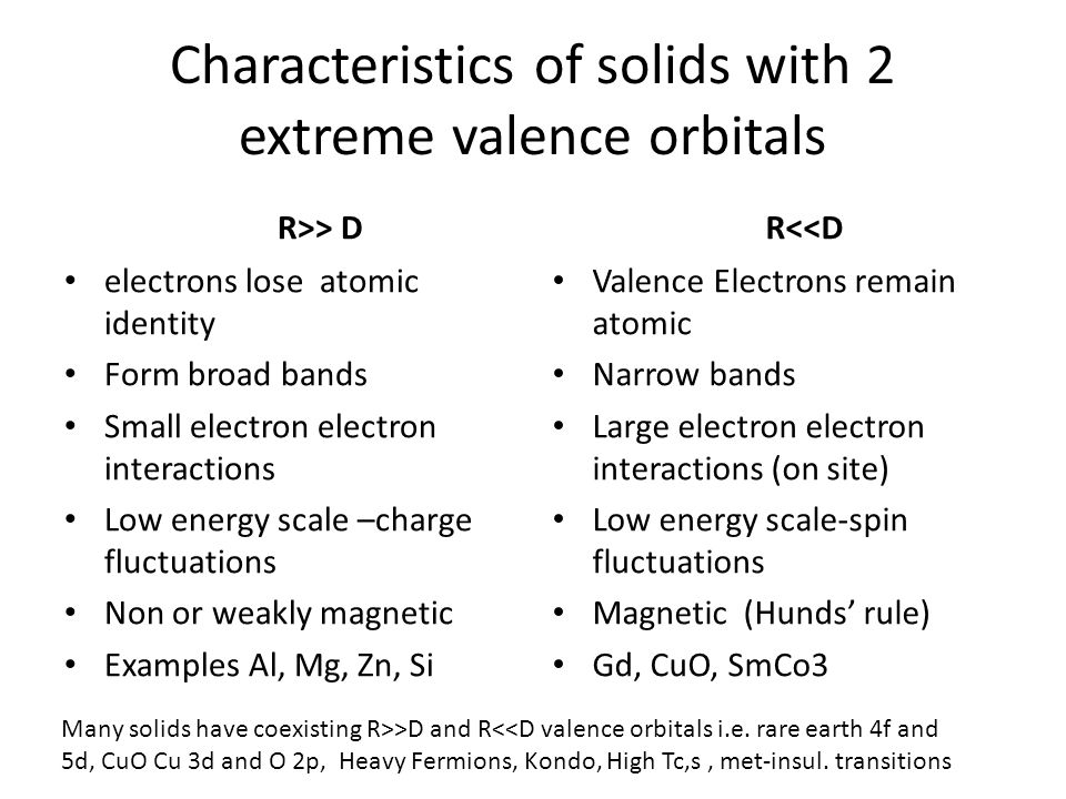 Characteristics of solids with 2 extreme valence orbitals