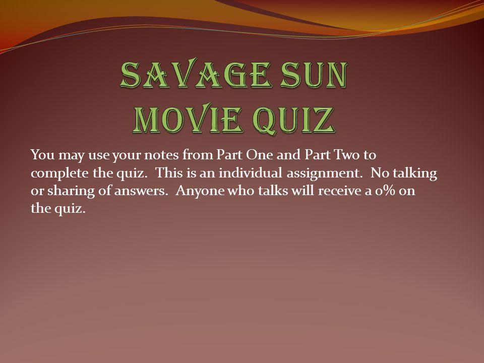 Savage Sun Movie Quiz