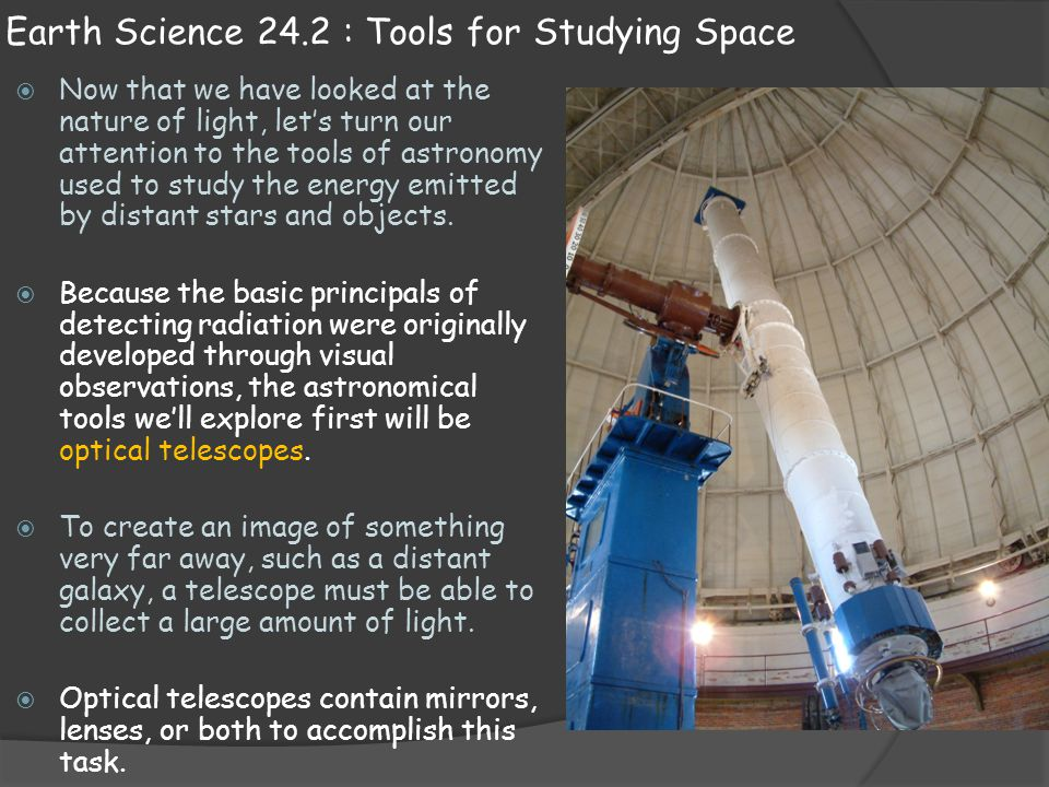 Tools Used to Study the Universe - Weebly