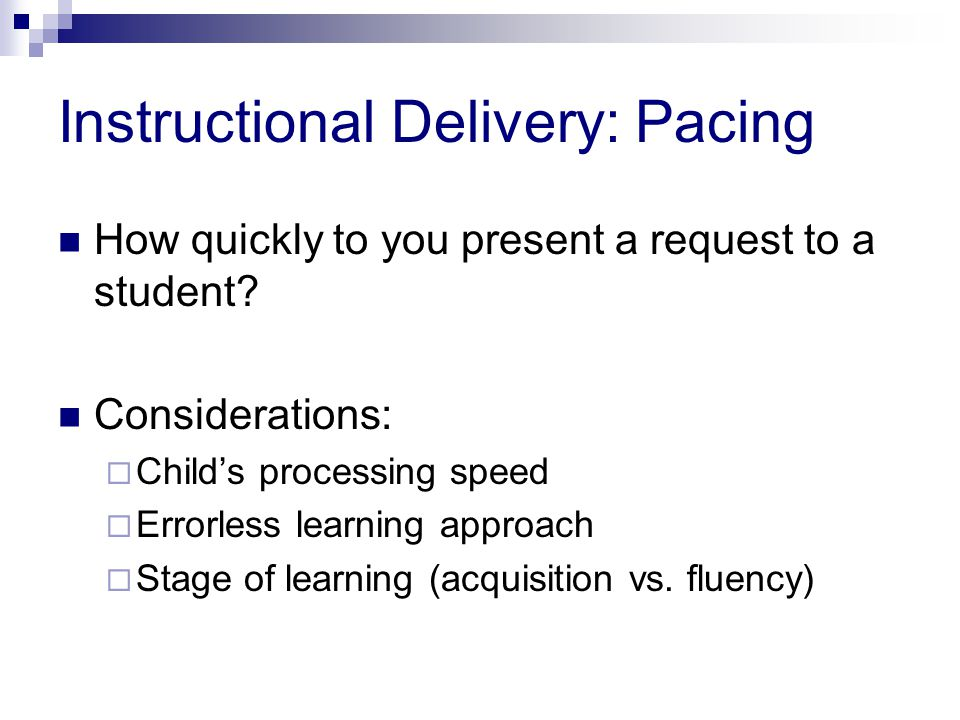 Instructional Delivery: Pacing