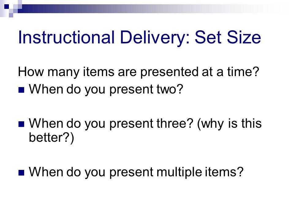 Instructional Delivery: Set Size