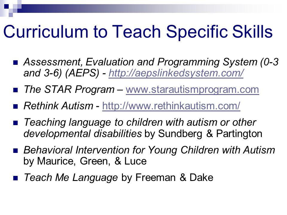 Curriculum to Teach Specific Skills
