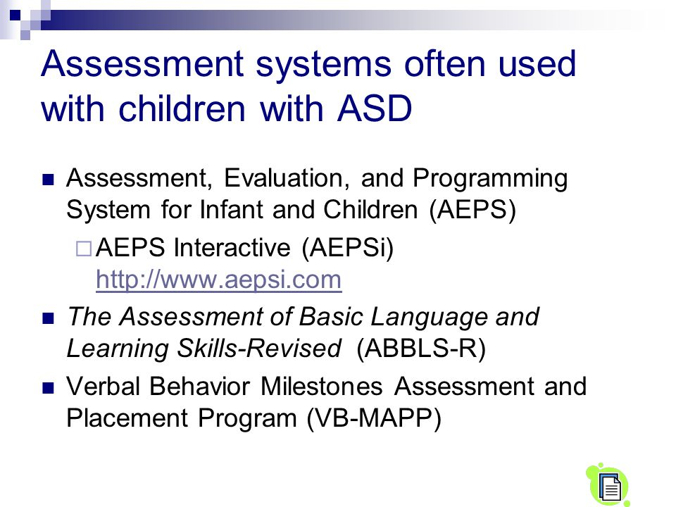 Assessment systems often used with children with ASD