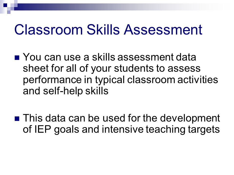 Classroom Skills Assessment