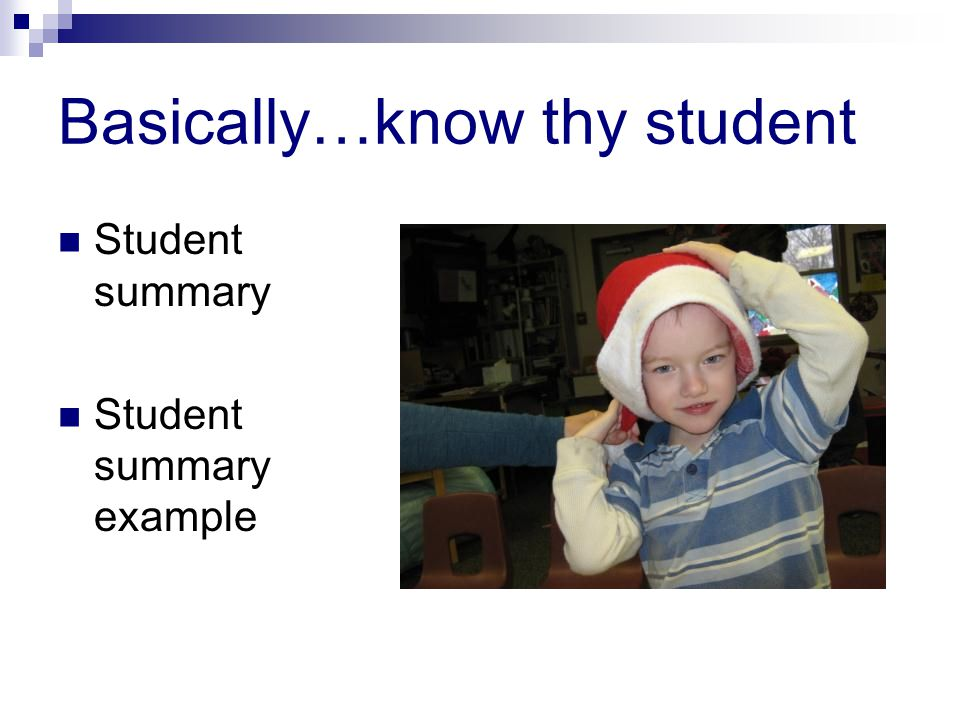 Basically…know thy student