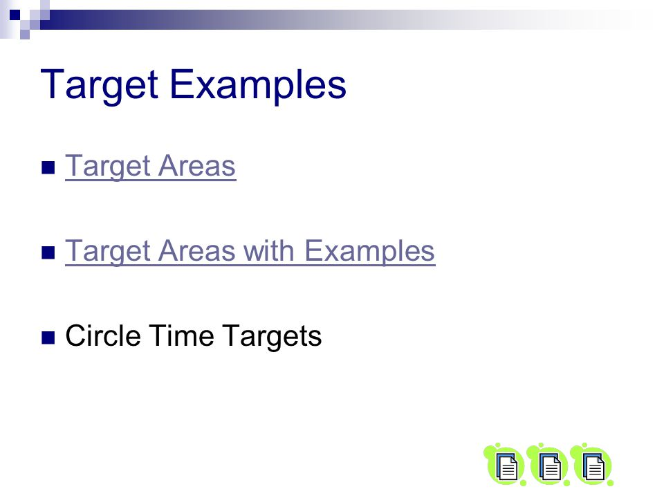 Target Examples Target Areas Target Areas with Examples