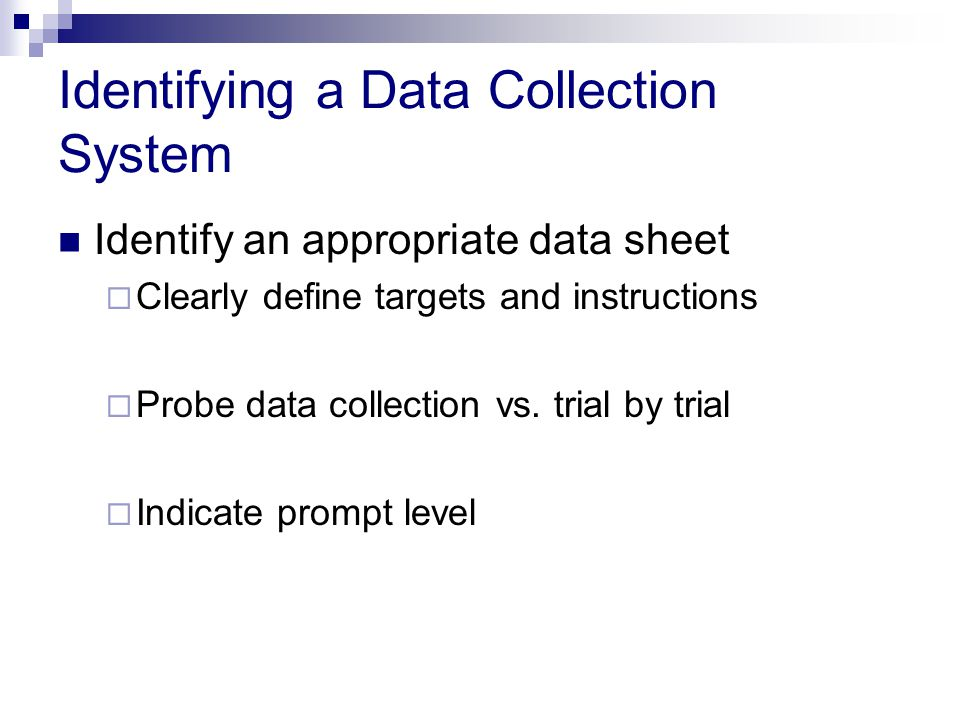 Identifying a Data Collection System
