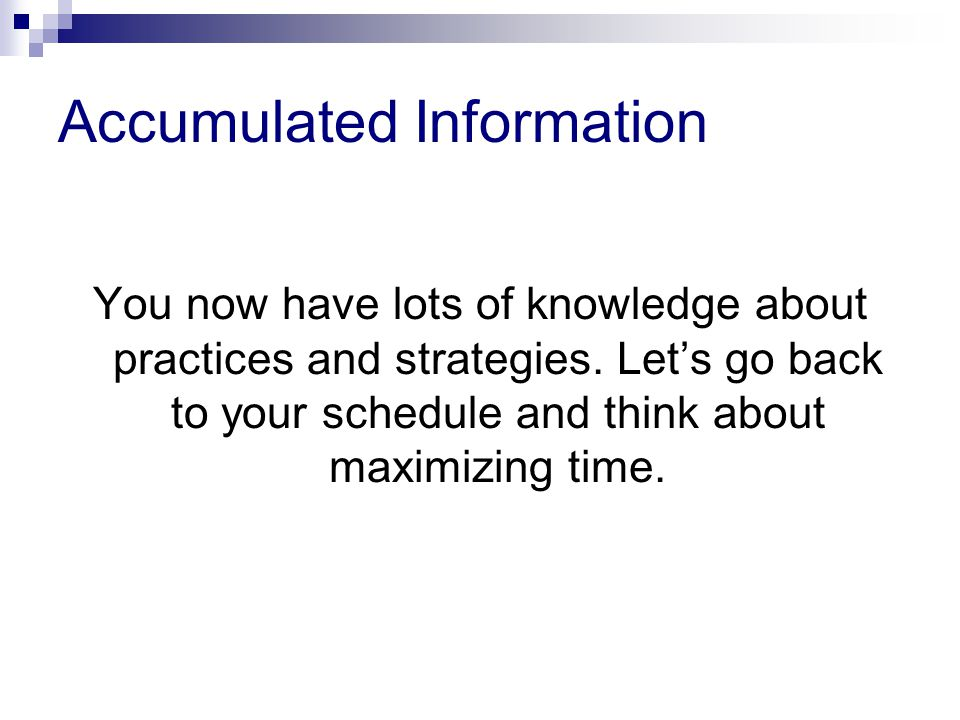 Accumulated Information