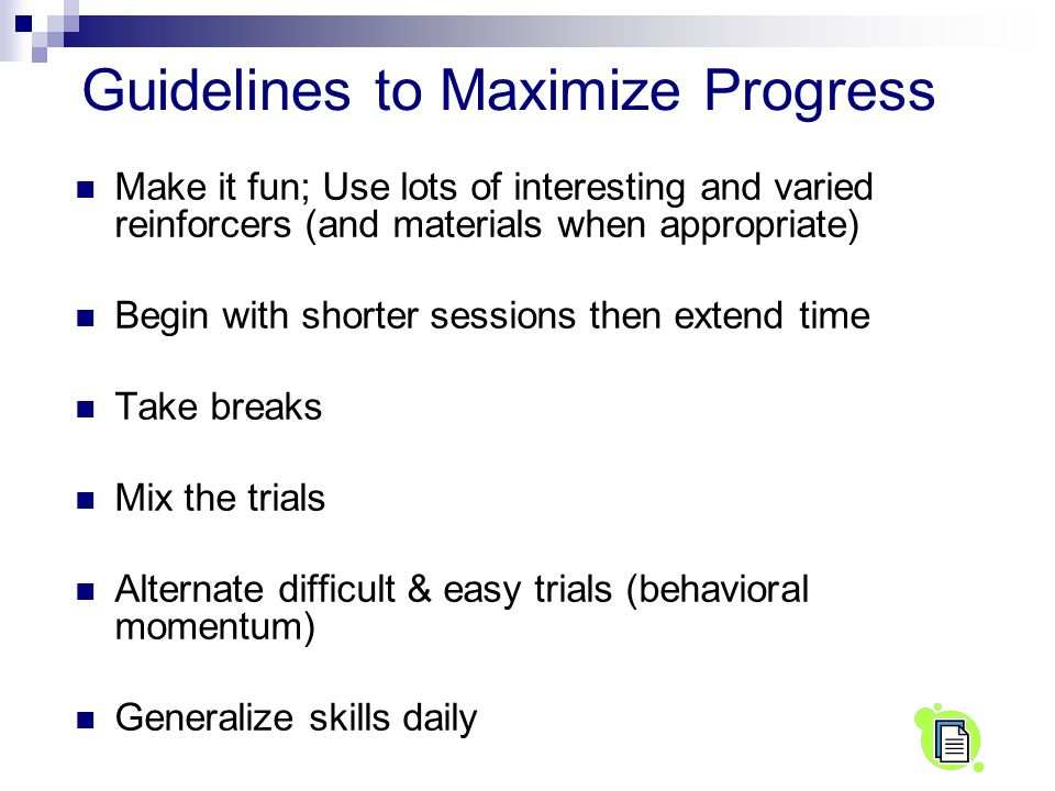 Guidelines to Maximize Progress