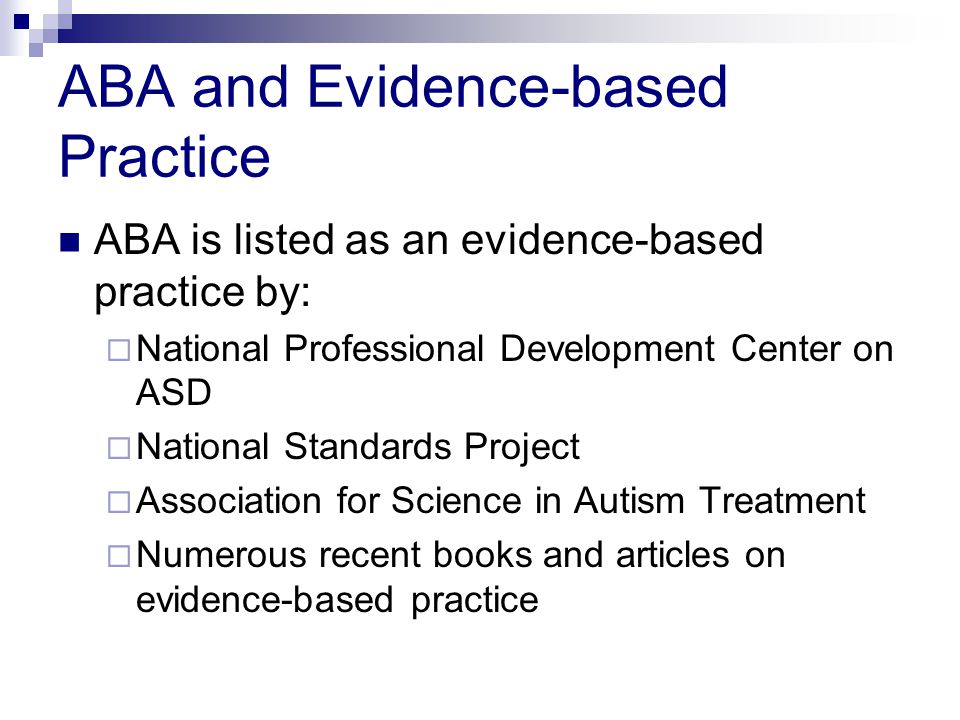 ABA and Evidence-based Practice