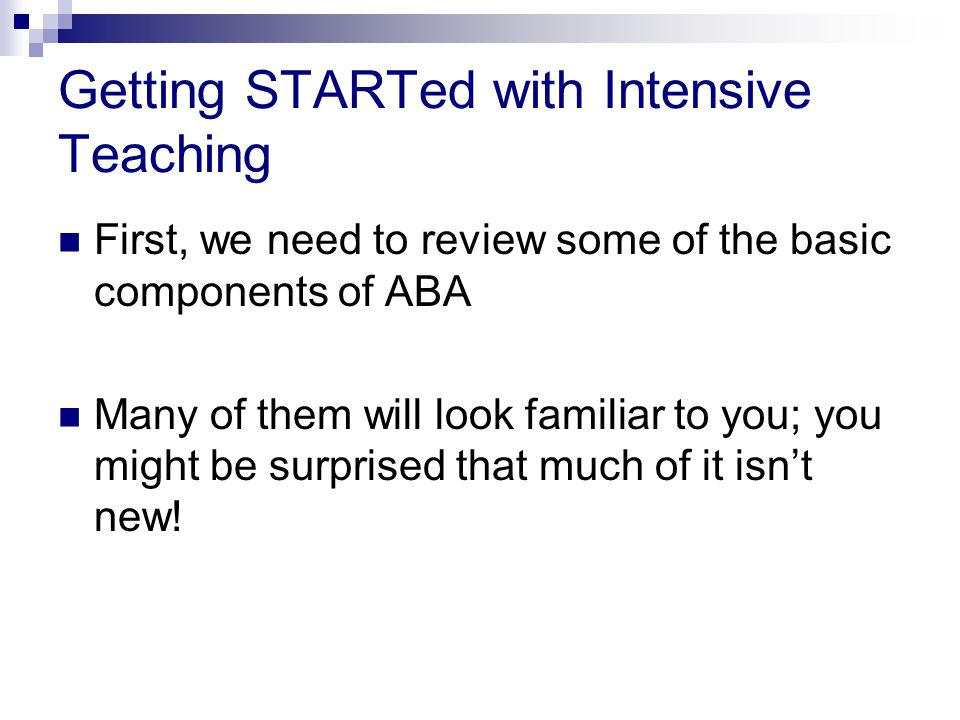 Getting STARTed with Intensive Teaching