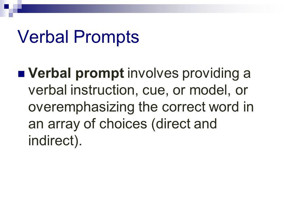 Verbal Prompts