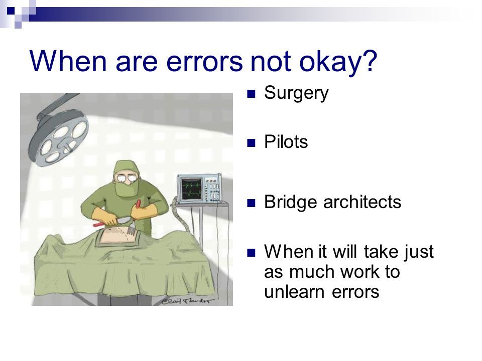 When are errors not okay