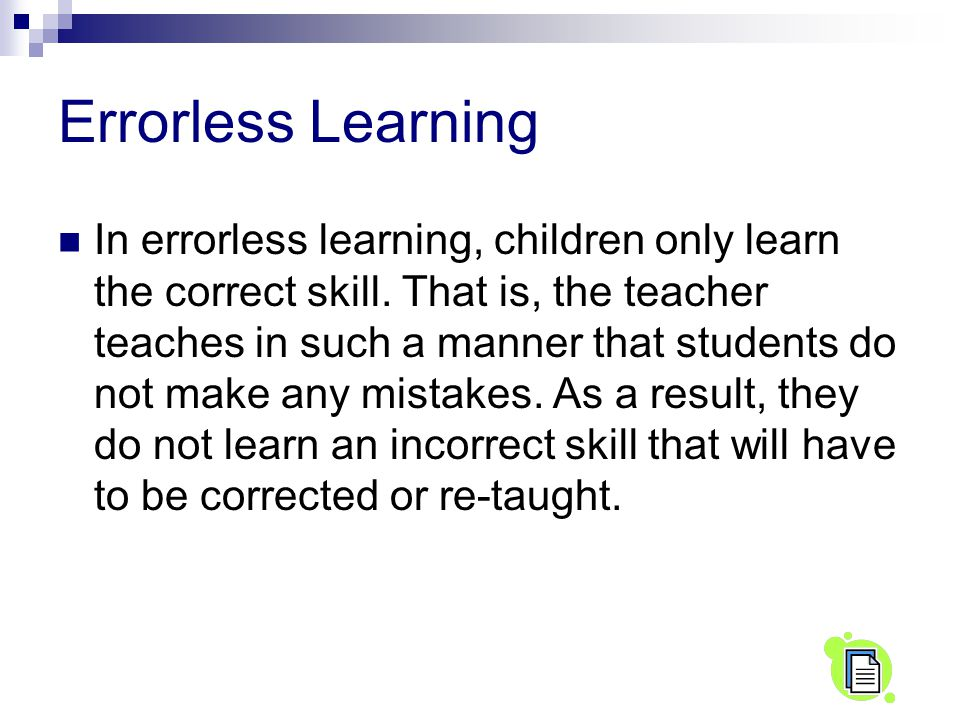 Errorless Learning