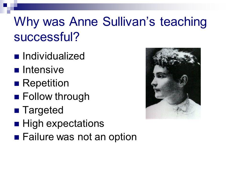 Why was Anne Sullivan's teaching successful