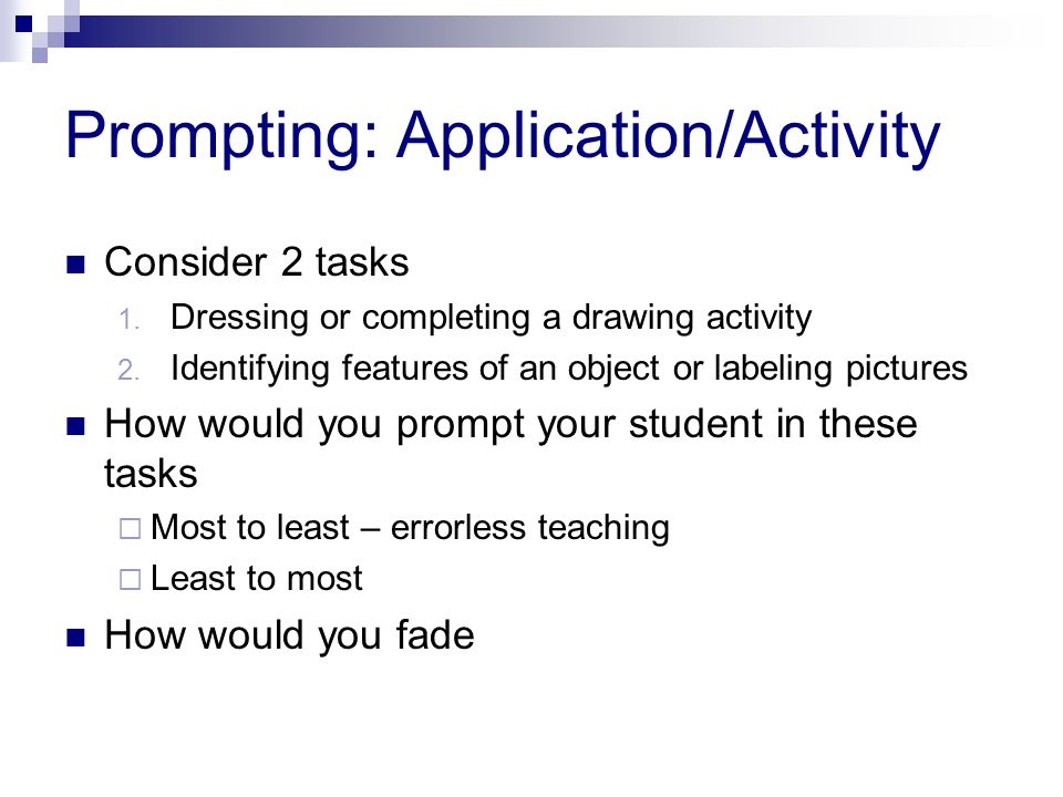 Prompting: Application/Activity