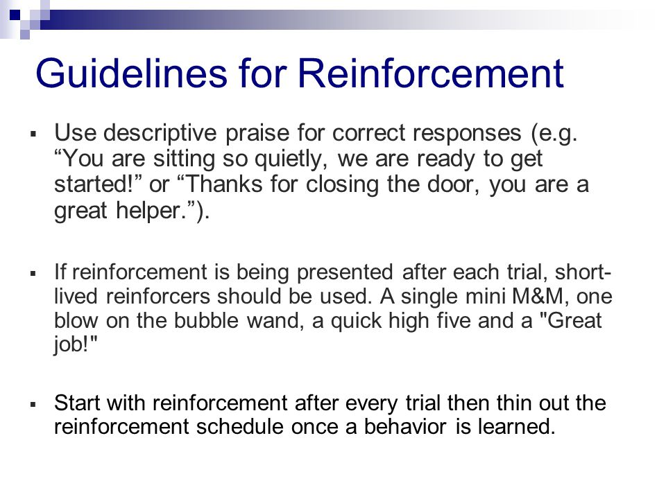 Guidelines for Reinforcement