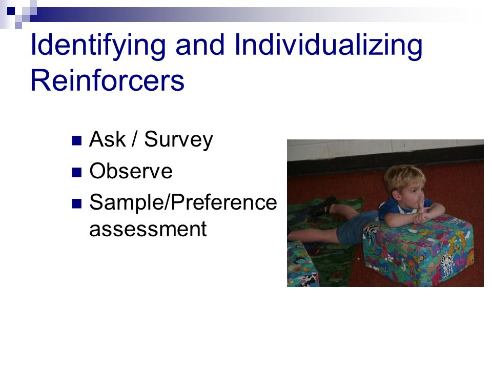 Identifying and Individualizing Reinforcers