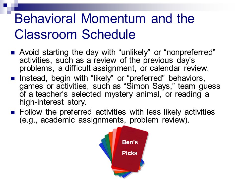 Behavioral Momentum and the Classroom Schedule