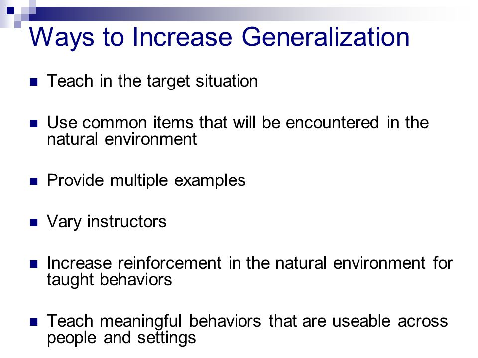 Ways to Increase Generalization