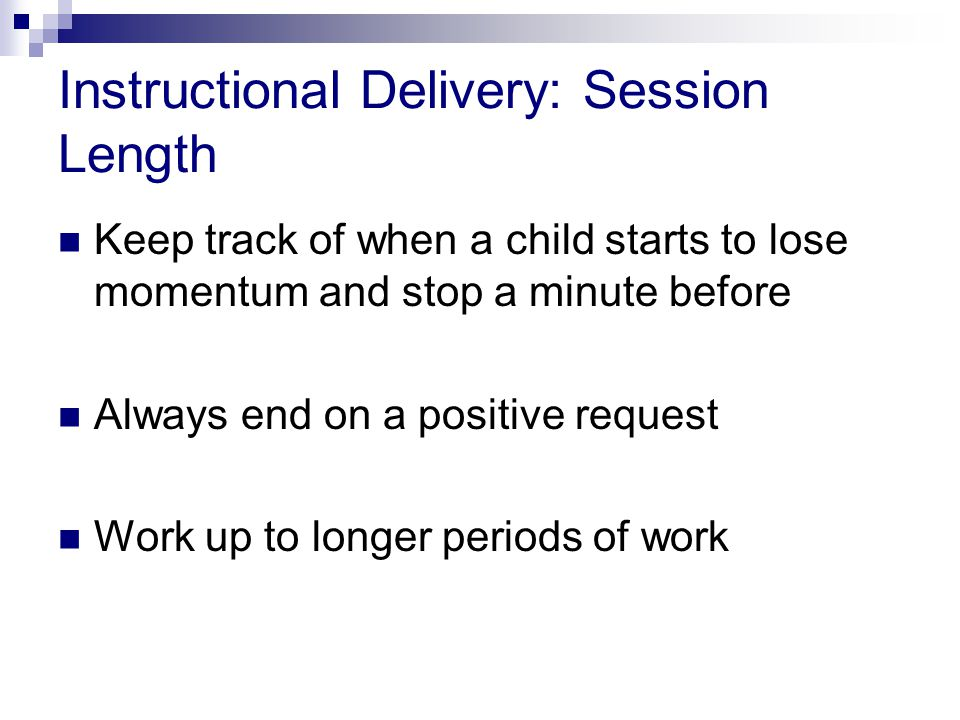 Instructional Delivery: Session Length