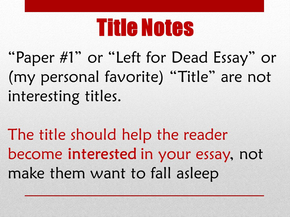 left for dead expository essay ppt  title notes paper 1 or left for dead essay or my personal favorite