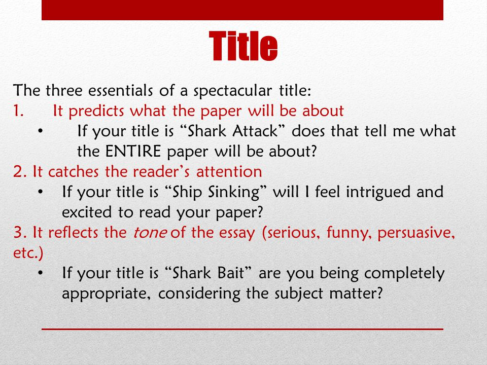 Title The three essentials of a spectacular title: